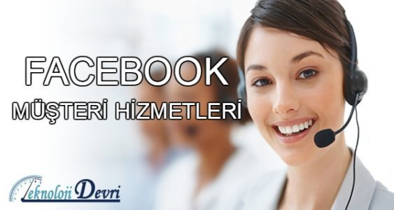 Facebook Müşteri Hizmetleri