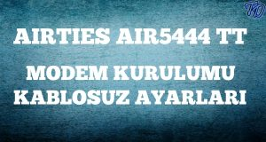 airties-air5444tt-modem-kurulumu
