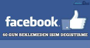 facebook-60-gun-beklemeden-isim-degistirme