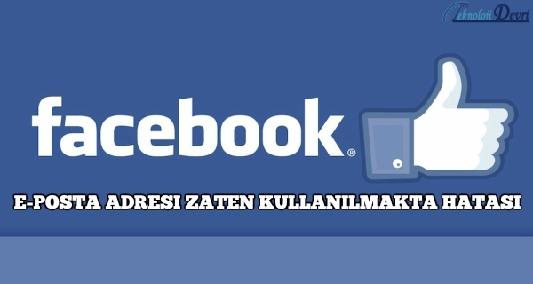 facebook-e-posta-adresi-zaten-kullanilmakta