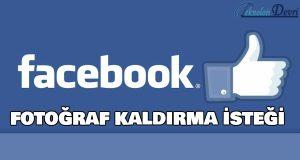 facebook-fotograf-kaldirma-isteği