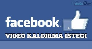 facebook-video-kaldirma-istegi