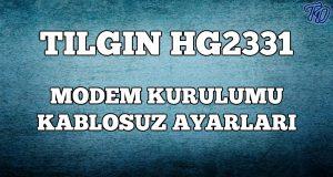 tilgin-hg2331-modem-kurulumu