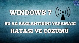 windows-bu-ag-baglantisini-yapamadi