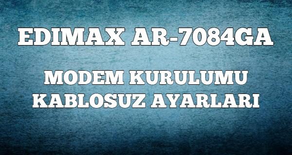 Edimax AR-7084GA Modem Kurulumu (Resimli)